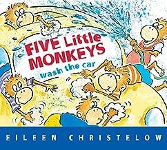 Five Little Monkeys Wash the Car (A Five Little Monkeys Story)