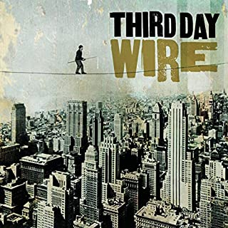 Wire by Third Day (2004-07-28)