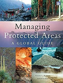 Managing Protected Areas: A Global Guide (2006-11-03)
