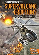 Can You Survive a Supervolcano Eruption?: An Interactive Doomsday Adventure (You Choose: Doomsday)