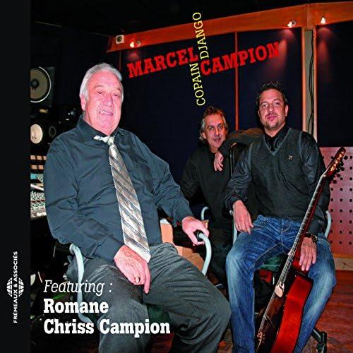 Marcel Campion, Romane & Chriss Campion