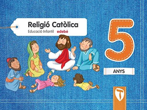 RELIGIÓ CATÒLICA 5 ANYS