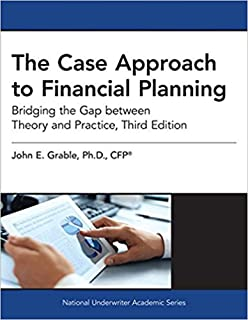 The Case Approach to Financial Planning: Bridging the Gap between Theory and Practice