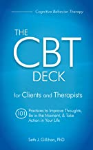 The CBT Deck: 101 Practices to Improve Thoughts, Be in the Moment & Take Action in Your Life