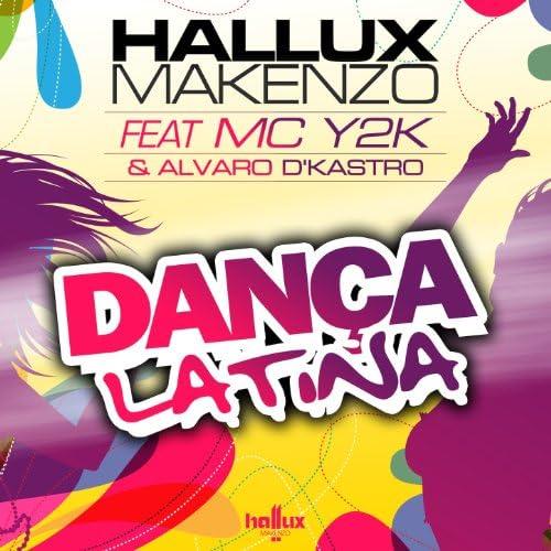 Hallux Makenzo feat. Mc Y2K & Alvaro D'Kastro