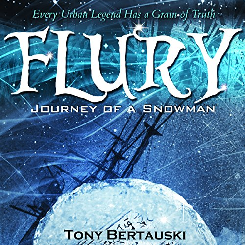 Flury     Journey of a Snowman              By:                                                                                                                                 Tony Bertauski                               Narrated by:                                                                                                                                 James Killavey                      Length: 9 hrs and 5 mins     Not rated yet     Overall 0.0