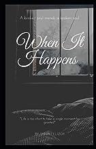When It Happens: A broken soul mends a broken soul.
