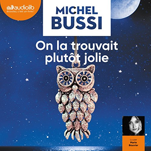 [EBOOKS AUDIO] Michel Bussi - On la trouvait plutôt jolie - [mp3-64Kbps-Marie Bouvier]