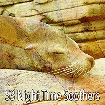 53 Night Time Soothers