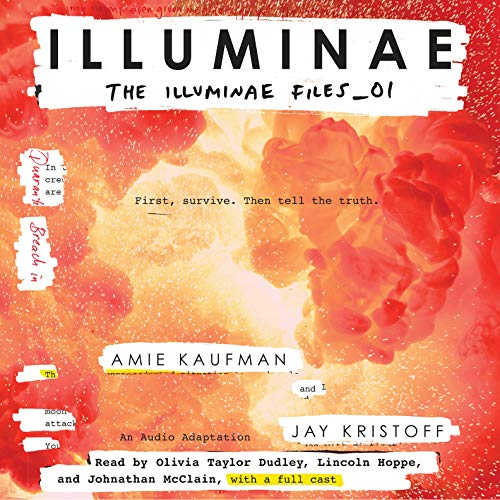 Illuminae     The Illuminae Files, Book 1              By:                                                                                                                                 Amie Kaufman,                                                                                        Jay Kristoff                               Narrated by:                                                                                                                                 Olivia Taylor Dudley,                                                                                        Lincoln Hoppe,                                                                                        Johnathan McClain                      Length: 11 hrs and 40 mins     3,334 ratings     Overall 4.5