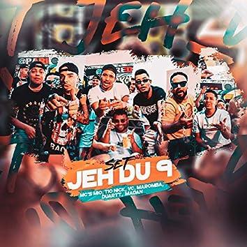 Set Jéh Du 9 (feat. MC Duartt, MC M10, Mc Maromba, MC Madan, MC VC & Mc Tio Nick)