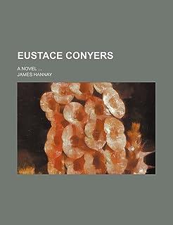 Eustace Conyers; A Novel