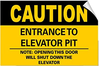 Caution Elevator Entrance Pit: Open Door Shut Down Elevator Label Decal Sticker 10 Inches X 7 Inches