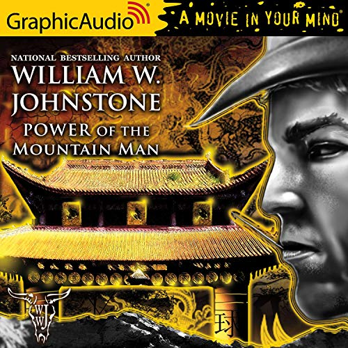 Power of the Mountain Man [Dramatized Adaptation] cover art