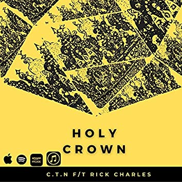 Holy Crown (feat. Rick Charles)