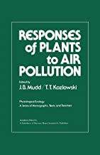 Responses of Plants to Air Pollution (Physiological Ecology) (English Edition)