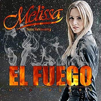 El Fuego (Unplugged)