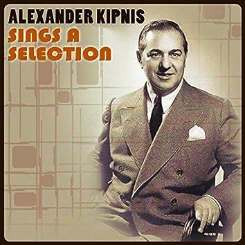 Alexander Kipnis Sings a Selection