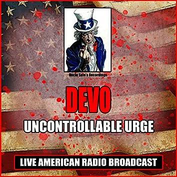 Uncontrollable Urge (Live)