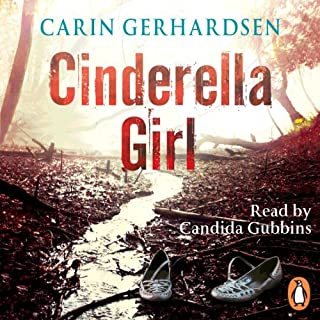 Cinderella Girl                   By:                                                                                                                                 Carin Gerhardsen                               Narrated by:                                                                                                                                 Candida Gubbins                      Length: 10 hrs and 22 mins     60 ratings     Overall 3.9