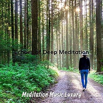 Echoes of Deep Meditation