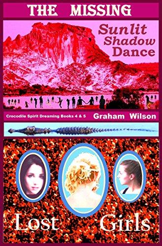 Couverture du livre The Missing: Crocodile Spirit Dreaming Part 2 - Books 4 & 5 (English Edition)