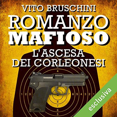 Romanzo mafioso. L'ascesa dei Corleonesi copertina