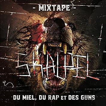 Du Miel, Du Rap Et Des Guns