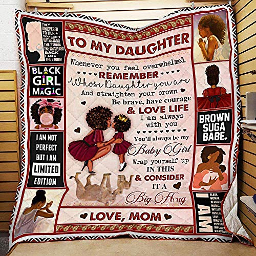 Mom to Daughter, I Am Always with You, Black Woman Printed Cotton Quilts Christmas Birthday Thanksgiving Gift for Family Plush Throw Quilt (55x60 ft)