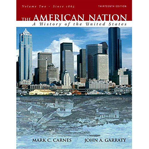 VangoNotes for The American Nation, 13/e, Volume 2 Audiobook By Mark C. Carnes,                                                                                        John A. Garraty cover art
