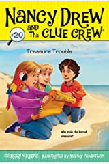 Treasure Trouble (Nancy Drew and the Clue Crew Book 20) Kindle Edition