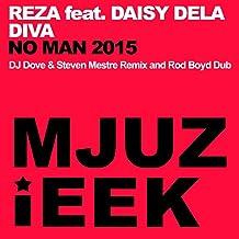 No Man 2015 (DJ Dove & Steven Mestre Remix)