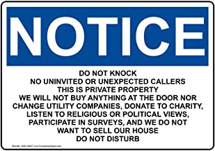 Notice Do Not Knock No Uninvited Or Unexpected Callers OSHA Label Decal, 7x5 inch Vinyl for No Soliciting/Trespass by ComplianceSigns