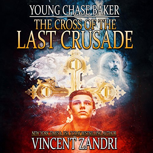 Young Chase Baker and the Cross of the Last Crusade: A Young Chase Baker Thriller     Young Chase Baker Action & Adventure Series, Book 1              By:                                                                                                                                 Vincent Zandri                               Narrated by:                                                                                                                                 Andrew B. Wehrlen                      Length: 3 hrs and 38 mins     1 rating     Overall 4.0