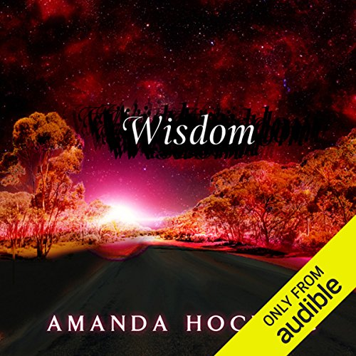 Wisdom     My Blood Approves, Book 4              By:                                                                                                                                 Amanda Hocking                               Narrated by:                                                                                                                                 Hannah Friedman                      Length: 9 hrs and 29 mins     216 ratings     Overall 4.3