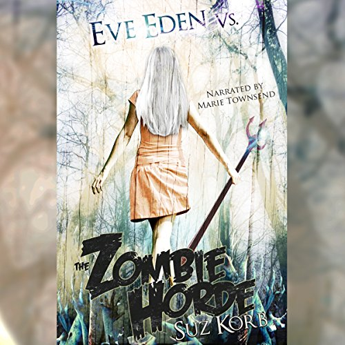 Eve Eden vs. the Zombie Horde  By  cover art