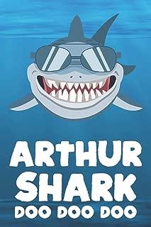 Arthur - Shark Doo Doo Doo: Blank Ruled Personalized & Customized Name Shark Notebook Journal for Boys & Men. Funny Sharks Desk Accessories Item for ... Supplies, Birthday & Christmas Gift Men.
