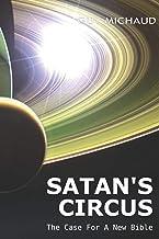 Satan's Circus: The Case For A New Bible