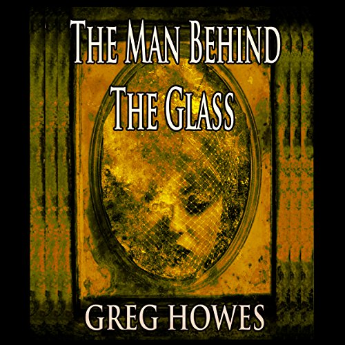 The Man Behind The Glass cover art