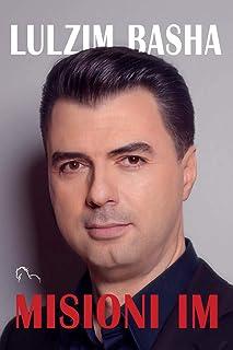 Misioni im: Letër e hapur shqiptarëve (English Edition)