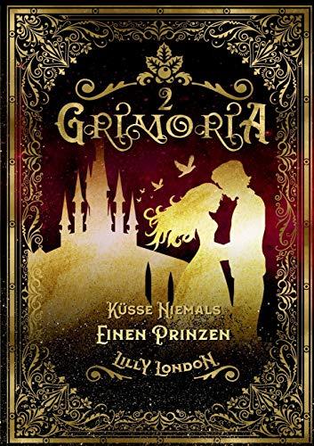 Grimoria 2: Küsse niemals einen Prinzen