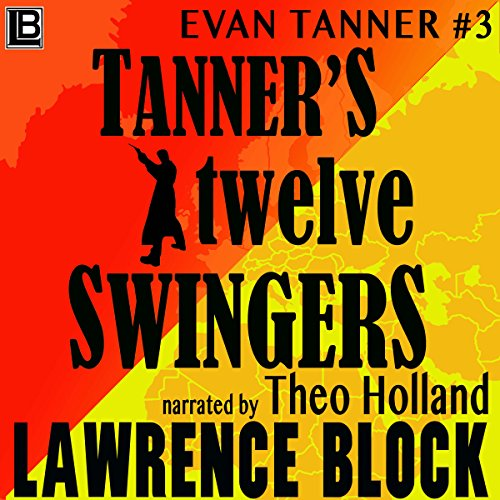 Tanner's Twelve Swingers audiobook cover art