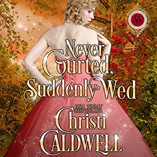 Never Courted, Suddenly Wed audiobook cover art
