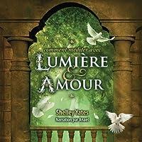 Shelley Yates: Lumiere & Amour