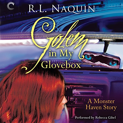 Golem in My Glovebox audiobook cover art