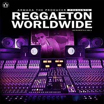 Reggaeton Worldwide Instrumentals, Vol. 1