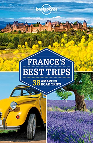Lonely Planet France's Best Trips (Travel Guide) (English Edition)