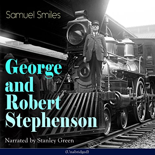 George and Robert Stephenson audiobook cover art