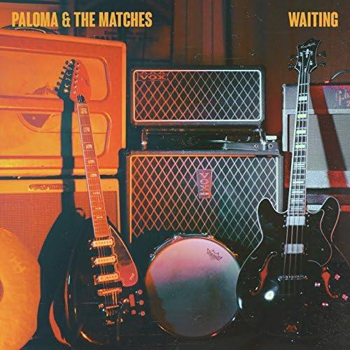 Paloma & The Matches