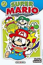 Super Mario - Manga adventures - Tome 2 d'Yukio Sawada
